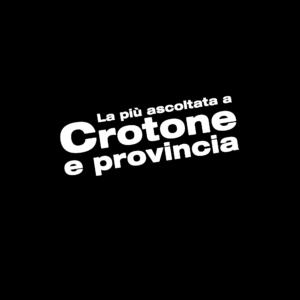 LA PIU' ASCOLTATA A CROTONE E PROVINCIA