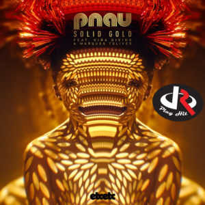 PNAU - Solid Gold feat. KiraDivine & Marques Toliver